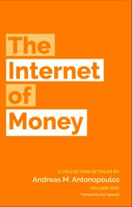 bitcoin internet of money andreas